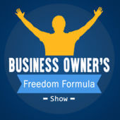 Business Owners Freedom Formula interviews Dan Walton