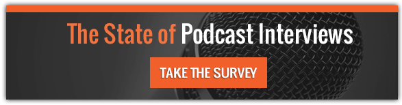 State of Podcast Interviews Survey