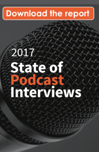 download-the-2017-state-of-podcast-interviews_CTA