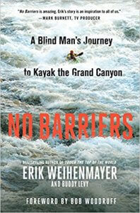 Erik Weihenmayer No Barriers