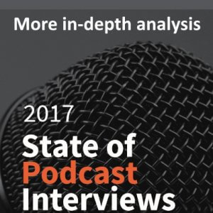 more-analysis-on-the-2017-state-of-podcast-interviews