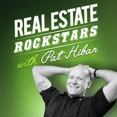 real estate rockstars podczst with host pat hiban
